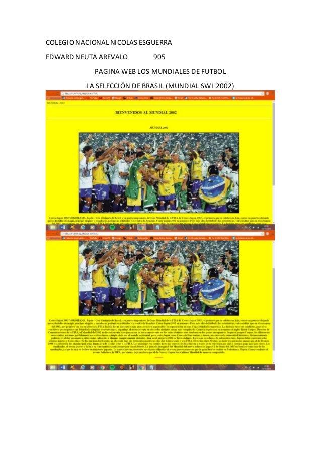 COLEGIO NACIONAL NICOLAS ESGUERRA EDWARD NEUTA AREVALO 905 PAGINA WEB LOS MUNDIALES DE FUTBOL LA SELECCIÓN DE BRASIL (MUND...