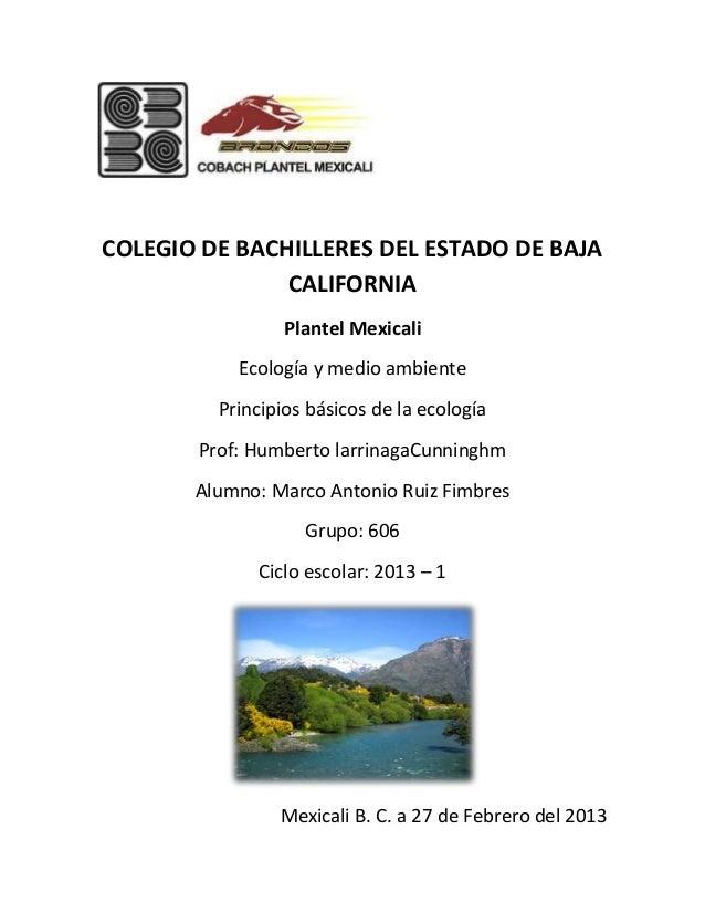 COLEGIO DE BACHILLERES DEL ESTADO DE BAJA               CALIFORNIA                 Plantel Mexicali           Ecología y m...