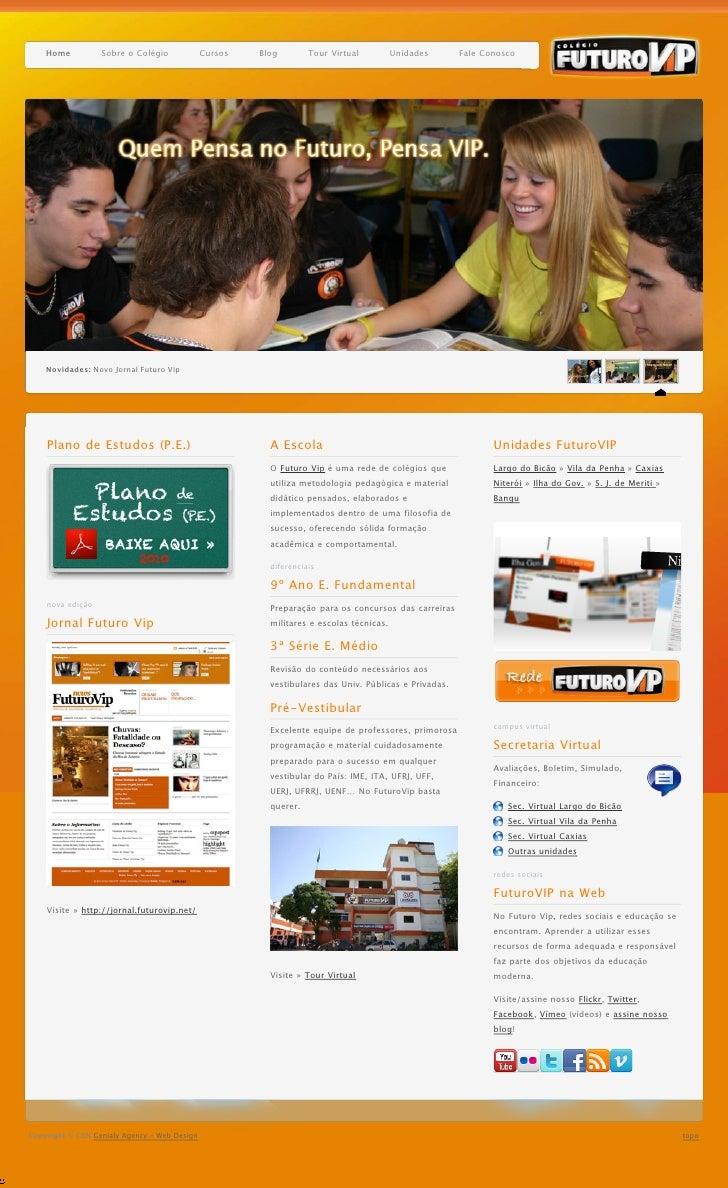 Rede de Ensino Futuro Vip, RJ » Da Educação Infantil ao Pré-Vestibular.