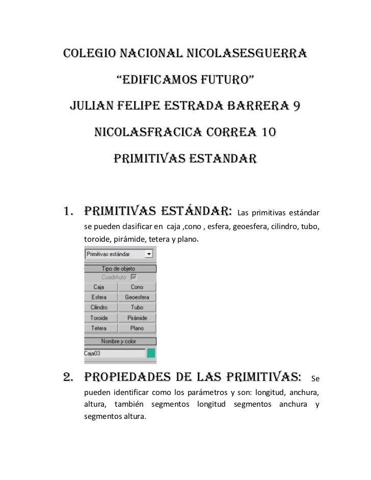 """Colegio nacional nicolasEsguerra            """"edificamos futuro""""Julian Felipe estrada barrera 9     Nicolasfracica correa 1..."""