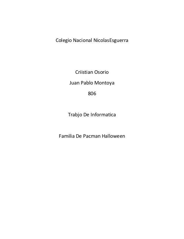 Colegio Nacional NicolasEsguerra        Criistian Osorio      Juan Pablo Montoya              806     Trabjo De Informatic...