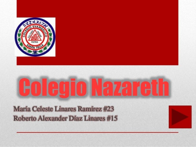 Colegio Nazareth María Celeste Linares Ramírez #23 Roberto Alexander Díaz Linares #15