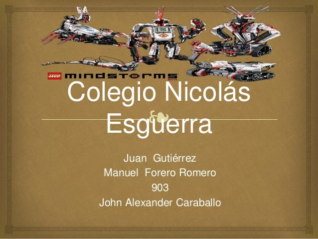 ❧ Colegio Nicolás Esguerra Juan Gutiérrez Manuel Forero Romero 903 John Alexander Caraballo
