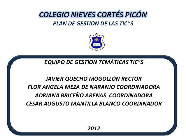 PLAN DE GESTION DE TIC´S del Colegio nieves cortés picón (1)