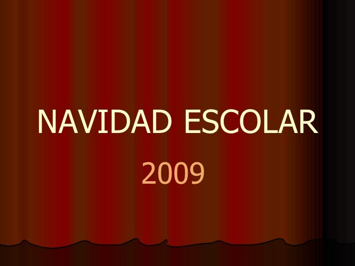 NAVIDAD ESCOLAR 2009