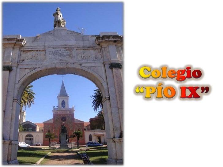 """Colegio """"Pío IX"""" de Villa Colón - Montevideo"""