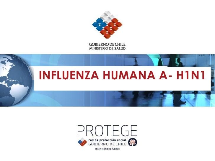 INFLUENZA HUMANA A- H1N1