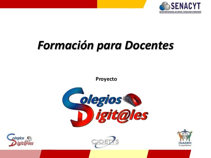 Formación para Docentes<br />Proyecto <br />