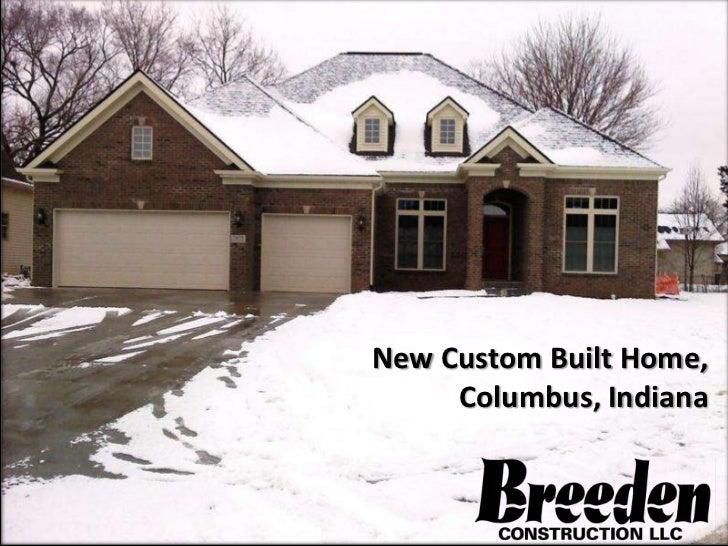 New Custom Built Home,     Columbus, Indiana