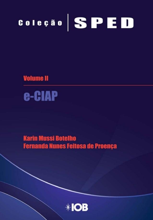 Coleção SPED Volume II - e-Ciap Controle de Crédito de ICMS do Ativo no Sped Fiscal - Bloco G
