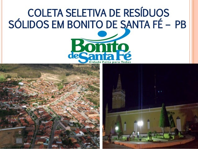 COLETA SELETIVA DE RESÍDUOS SÓLIDOS EM BONITO DE SANTA FÉ – PB