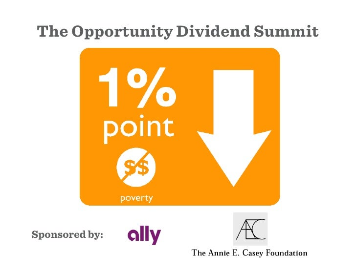 The Opportunity Dividend Summit     Sponsored by: