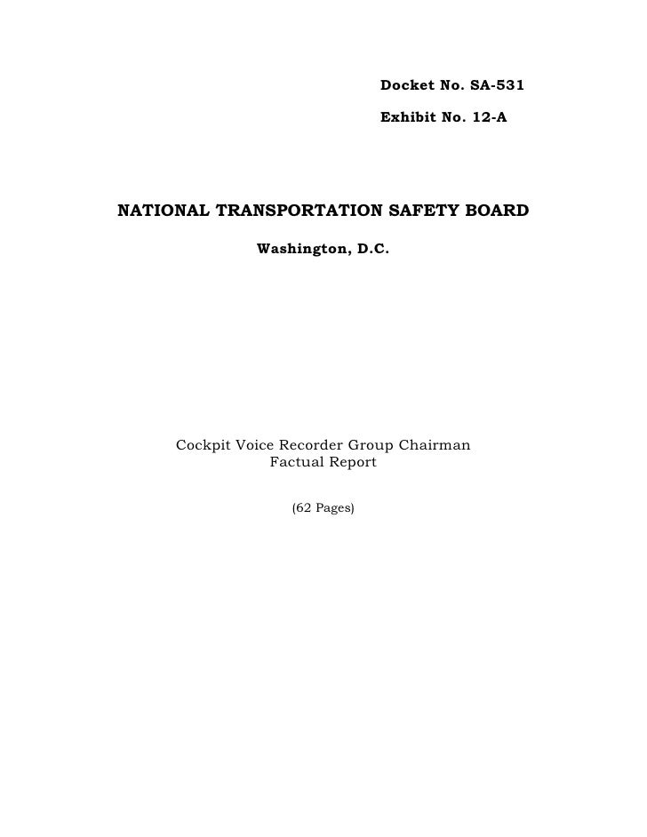 Docket No. SA-531                                  Exhibit No. 12-A     NATIONAL TRANSPORTATION SAFETY BOARD              ...