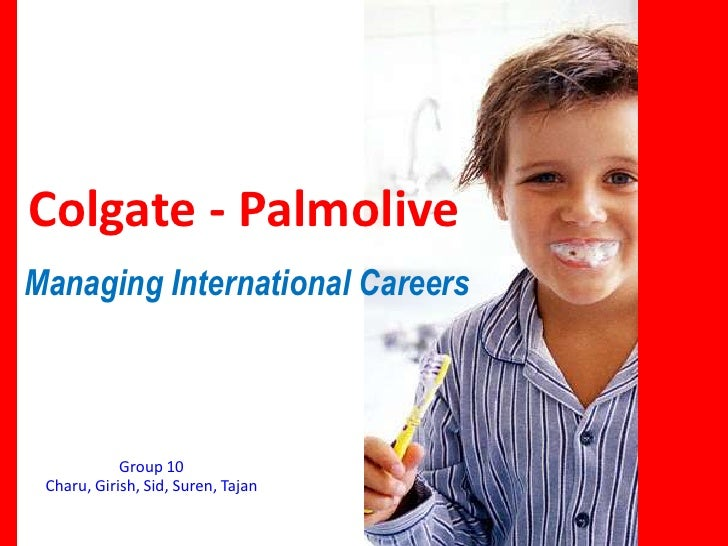 Colgate- Palmolive: Managing International Careers