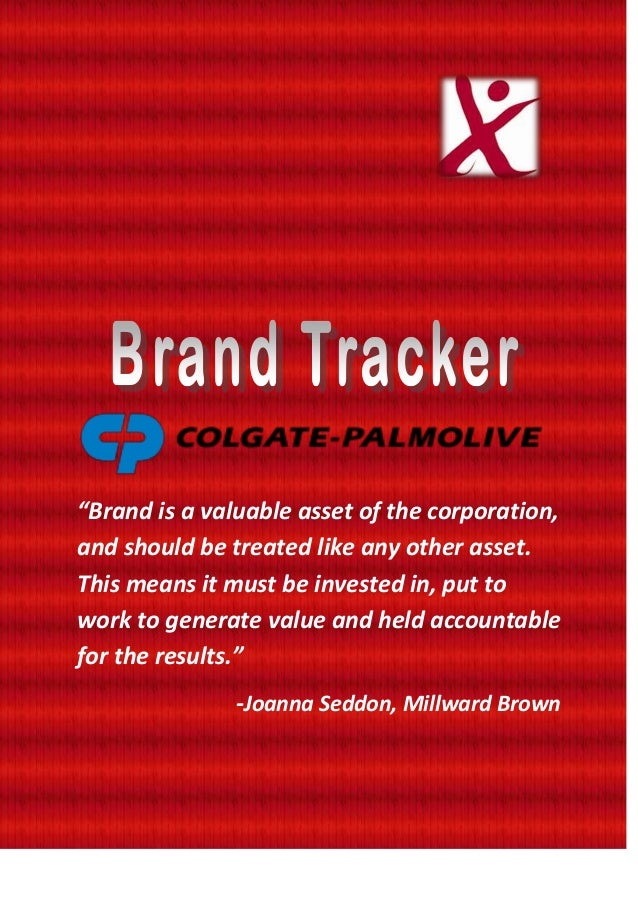 """""""Brand is a valuable asset of the corporation, and should be treated like any other asset. This means it must be invested ..."""