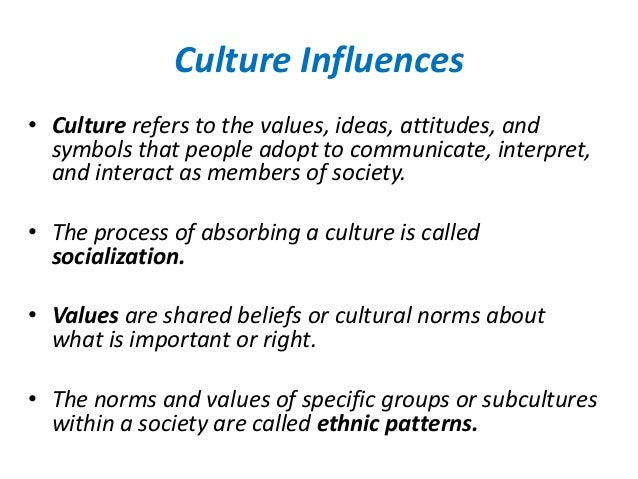the influence of culture and social