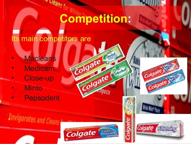 colgate pepsodent competitive analysis Colgate palmolive co's competitive profile, comparisons of quarterly results to its competitors, by sales, income, profitability, market share by products and.