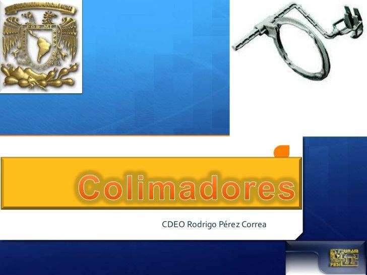 CDEO Rodrigo Pérez Correa