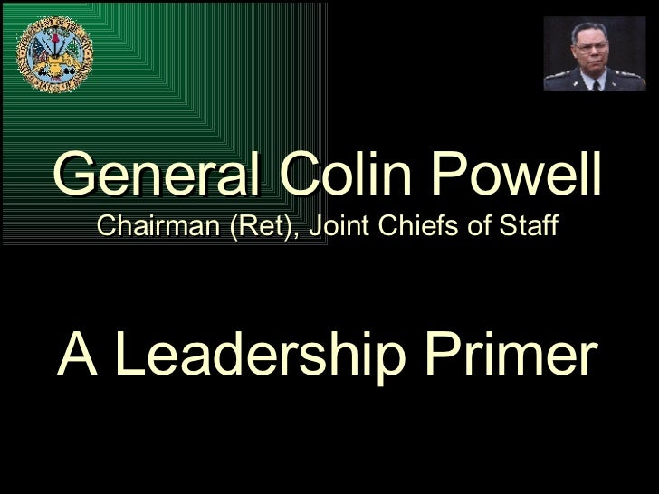 Colin Powell's Leadership Presentation