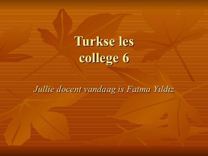 Coll6 turkse.les