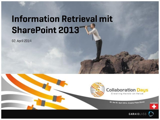 Collaboration Days 2014 : Information Retrieval mit SharePoint 2013