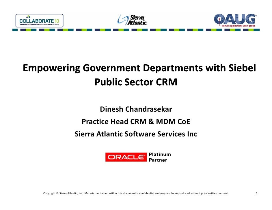 Collaborate 2010  Dinesh Wp Oracle Siebel Public Sector Crm  White Paper V3