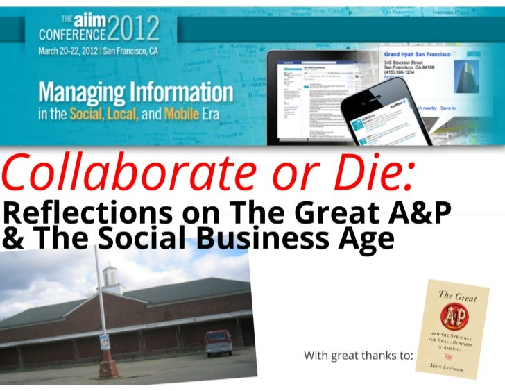 Collaborate or Die: Reflections on A&P and the Social Business Age