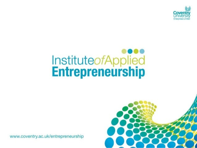 The Open Innovation ProgrammeDan CorlettAssistant DirectorInstitute of Applied Entrepreneurship