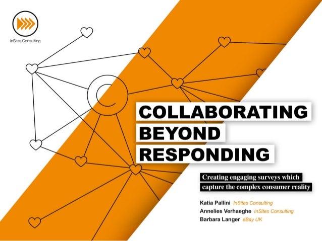 Collaborating beyond Responding