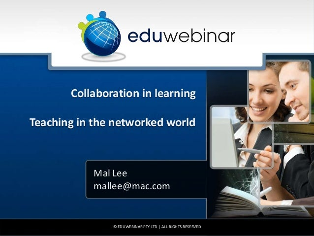 Collaboration in learning: Teaching in the Networked World