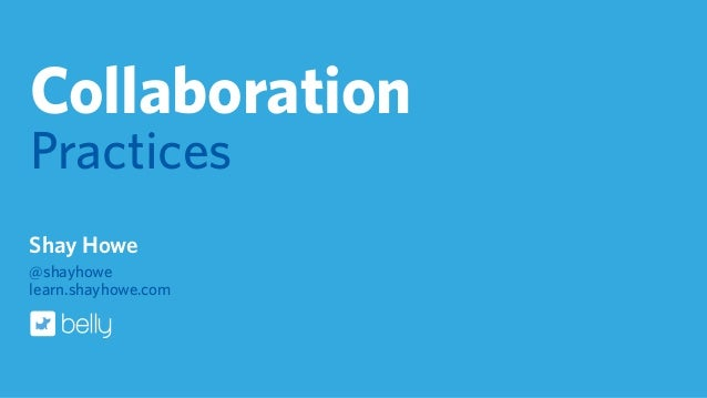 Collaborative Teaching Best Practices : Collaboration practices