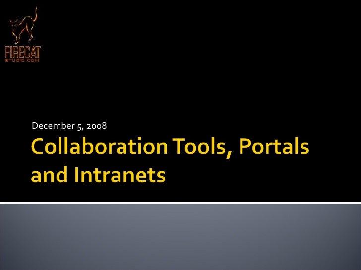 Collaboration Tools, Portals And Intranets