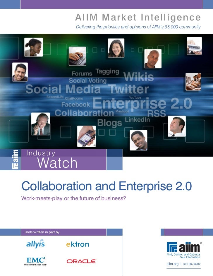 Collaboration and enterprise 2.0   work-meets-play or the future of business