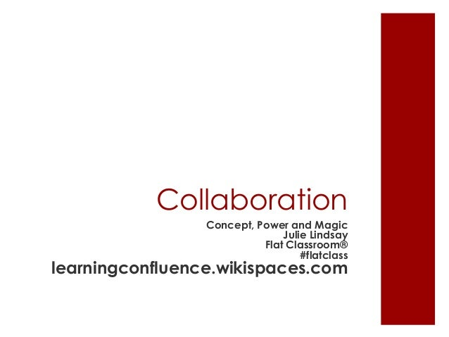 Collaboration: Concept, Power and Magic