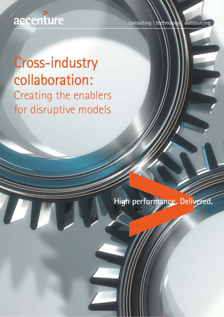 Cross-industrycollaboration:Creating the enablersfor disruptive models