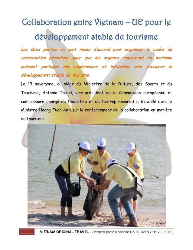 Collaboration entre Vietnam – UE pour le développement stable du tourisme Les deux parties se sont mises d'accord pour org...
