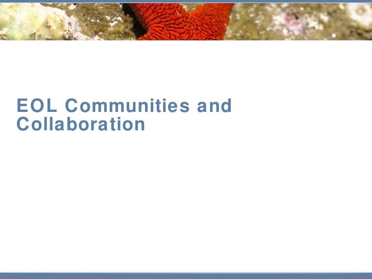 EOL Communities and Collaboration