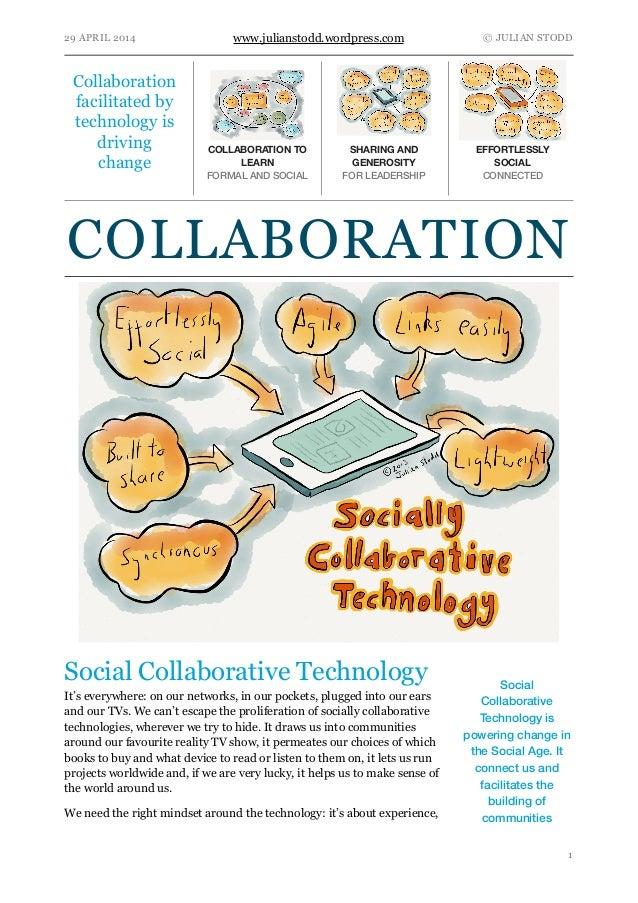 29 APRIL 2014 www.julianstodd.wordpress.com © JULIAN STODD Social Collaborative Technology It's everywhere: on our network...