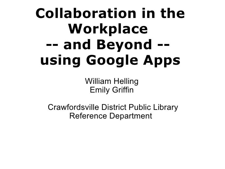 Collaboration in the workplace and beyond