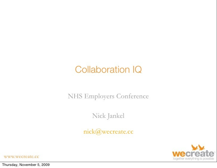 Collaboration IQ                               NHS Employers Conference                                      Nick Jankel  ...