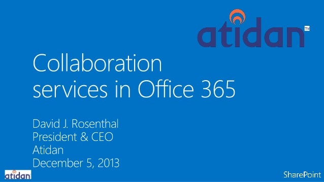 Collaboration Services in Microsoft Office 365 from Atidan