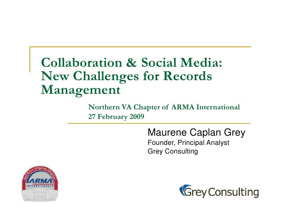 Collaboration & Social Media New Challenges For Records Management