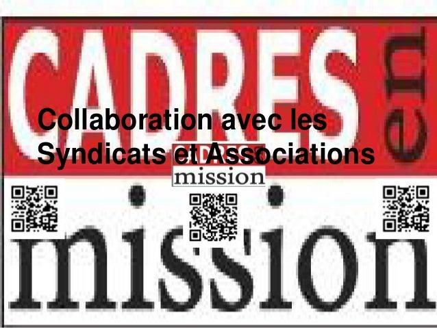 Collaboration avec lesSyndicats et Associations