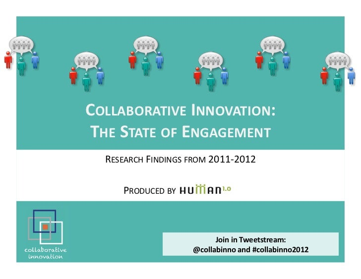 COLLABORATIVE	  INNOVATION:         	   THE	  STATE	  OF	  ENGAGEMENT                                	      RESEARCH	  FIN...