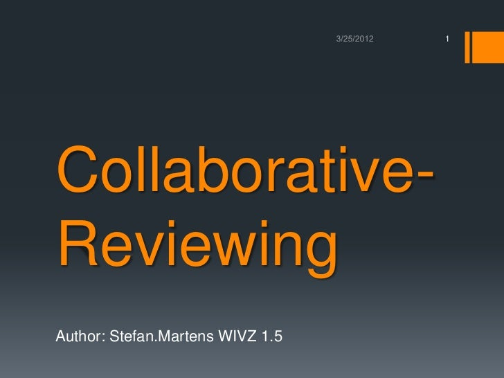 1Collaborative-ReviewingAuthor: Stefan.Martens WIVZ 1.5