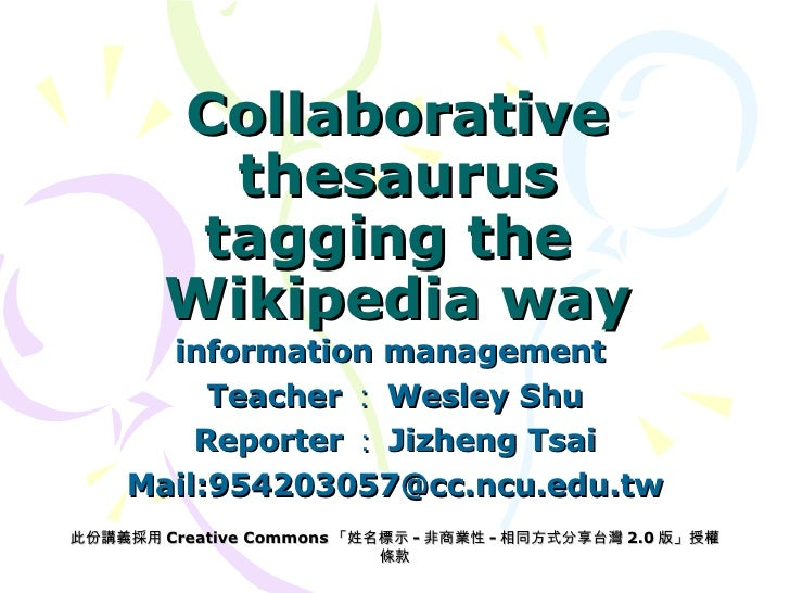 Collaborative Teaching Wiki ~ Collaborative thesaurus tagging the wikipedia way