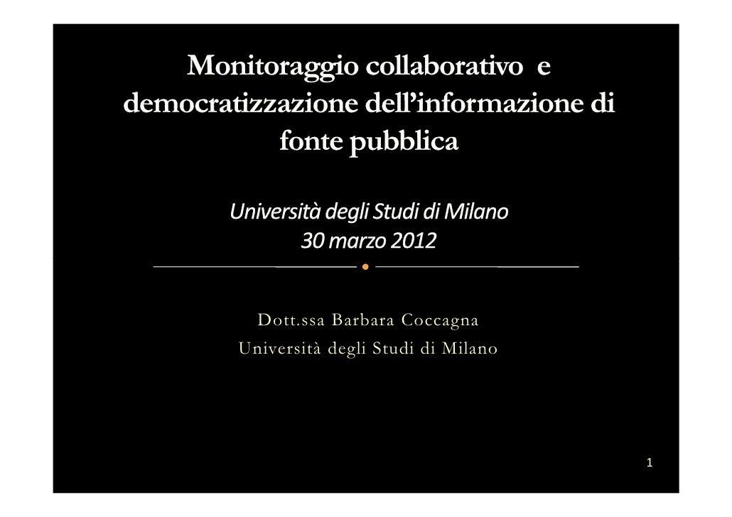 Dott.ssa Barbara CoccagnaUniversità degli Studi di Milano                                   1