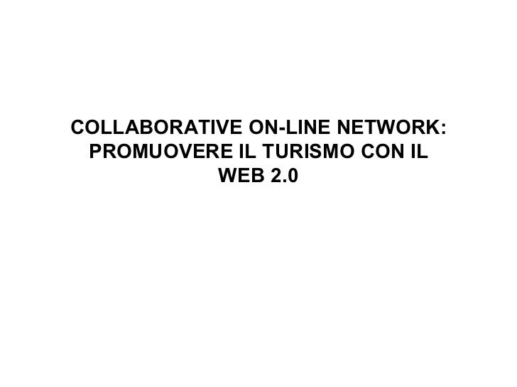 Collaborative on line network