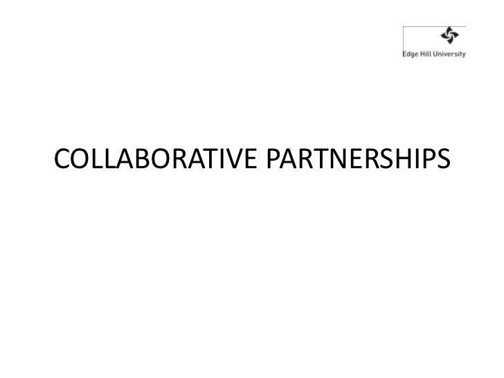 Collaborative partnerships july 2011