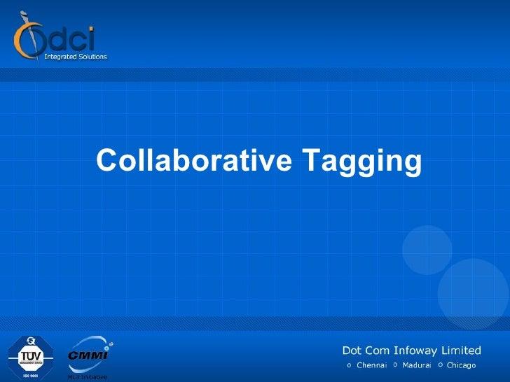 Collaborative Tagging - Folksonomy